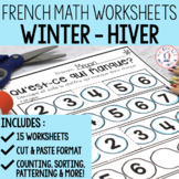 FRENCH Winter (hiver) No Prep Math Worksheets - Cut & Past