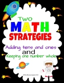 Math strategies Keeping one number whole and Adding tens and ones