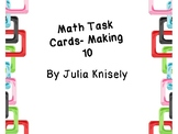 Math task cards- Making 10