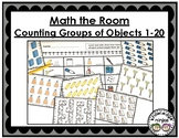 Math the Room: Counting Groups of Objects 1-20