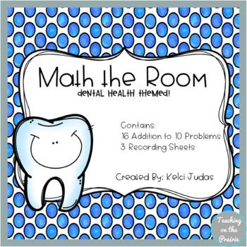 Math the Room- Dental Health Addition Task Cards