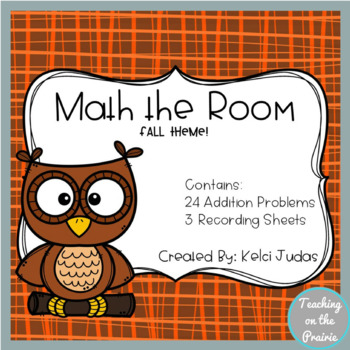 Math the Room- Fall Addition Task Cards