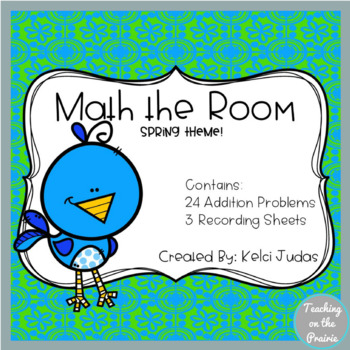 Math the Room- Spring Addition Task Cards