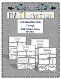 Math-tivation:   Activating Math Minds Through Daily Numbe