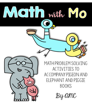 Math with Mo Willems - Problem Solving with Pigeon and Elephant and Piggie