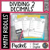 Dividing Decimals by Decimals Math with Riddles