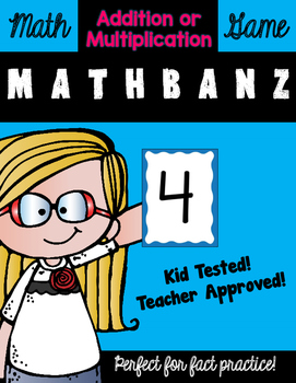 MathBanz Game: Multiplication or Addition Fact Practice