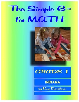 Indiana Math: The Simple 6 for Grade 1 Indiana Students