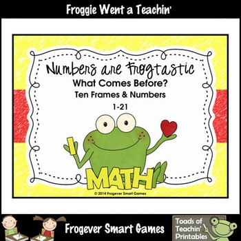 Math Center--Numbers are Frogtastic What Comes Before? Ten Frames & Numbers