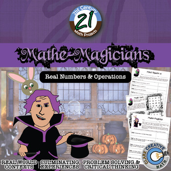 Mathe-Magicians -- Real Numbers & Number Systems - 21st Century Math Project