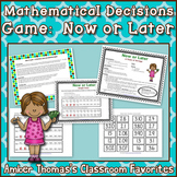 Math Problem Solving Game:  Now or Later