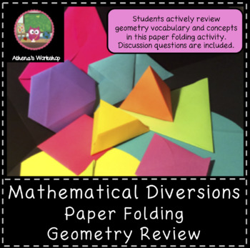 Mathematical Diversions - Paper Folding Geometry Review