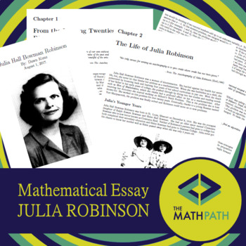 Mathematical Essays  Julia Robinson By The Math Path  Tpt Mathematical Essays  Julia Robinson