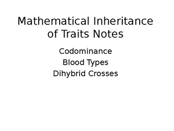 Mathematical Inheritance of Traits Presentation