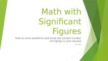 Mathematical Operations with Correct Significant Figures Presentation