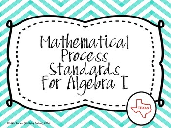 Mathematical Process Standards for Algebra I (Texas) - Chevron Teal
