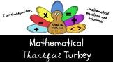 Mathematical Thankful Turkey {Thanksgiving Craftivity}