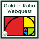 Mathematical Webquest and Activities - The Golden Ratio an
