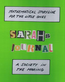 Mathematical storyline - A Society in the Making