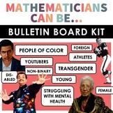 Mathematicians Can Be... Bulletin Board Kit | Diversity Bu