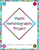 Mathematics Autobiography Project