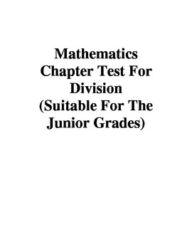 Mathematics Chapter Test For Division (Suitable For The Ju