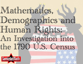Mathematics, Demographics & Slavery: The 1790 Census in Ra
