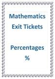 Mathematics Exit Tickets - Percentages