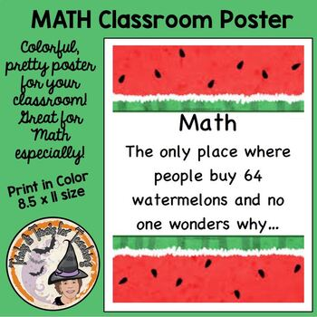 Mathematics Math Funny Saying Classroom Poster Sign Watermelons CUTE!