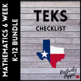Mathematics TEKS Checklist K-12 Bundle (6 Weeks Checks)