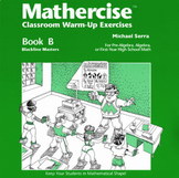 Mathercise™ Book B: Pre-Algebra, Algebra, 1st year HS Math Exercises B1-B50