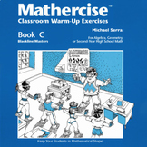 Mathercise™ Book C: Algebra, Geometry, 2nd year HS Math Exercises C1-C12