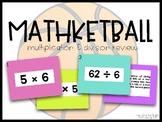 Mathketball! (Multiplication & Division Basketball Review)