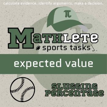 Mathlete - Expected Value - Baseball - Slugging Percentage