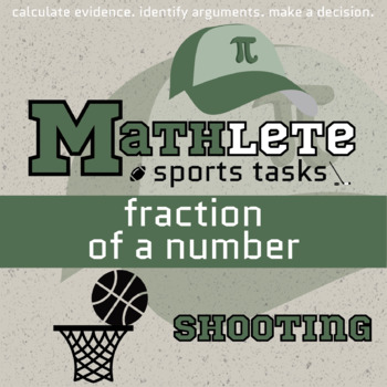 Mathlete - Fraction of a Number - Basketball - Shooting