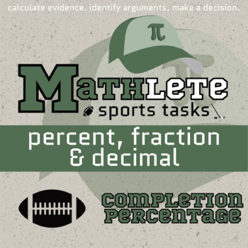 Mathlete - Percent, Fractions & Decimals - Football - Completion Percentage