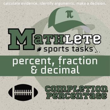 Mathlete - Percent, Fractions & Decimals - Football - Completion Percentage