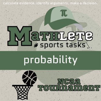 Mathlete - Probability - College Basketball - NCAA Tourney