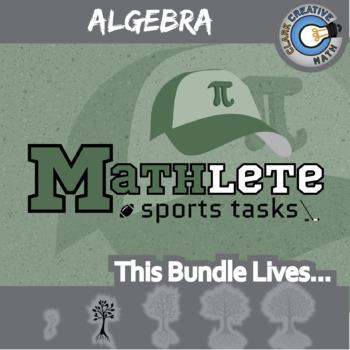 Mathlete Sports Tasks -- ALGEBRA CURRICULUM BUNDLE -- 10+ Activities!