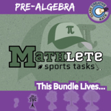Mathlete Sports Tasks -- PRE-ALGEBRA CURRICULUM BUNDLE -- 22 Activities!