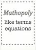 Mathopoly - like terms equations