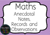 Maths - Anecdotal Notes, Records and Observations - Assessment Folder EDITABLE