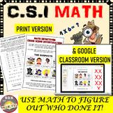 CSI Math: Who Done It? - Print & Google Classroom |  Math