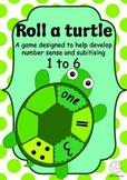 Maths Centre Game: Roll a turtle- number sense game 1-6 (Kindergarten)
