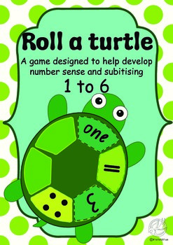 Maths Centre Game: Roll a turtle- number sense game 1-6 (Kindergarten)
