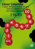 Maths Centre Game:Clever Caterpillar- numeral identification 1-20 (Kindergarten)