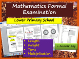 Maths Examination: Lower Primary - Measurement / weight / time / multiplication
