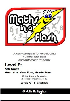 Maths In A Flash: Daily program for number fact skills. Level E: 5th Grade /Gr4