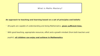 Maths Mastery Introduction- PPT used to introduce MM to staff