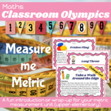 Maths Measurement - Classroom Olympics (metric) for elementary